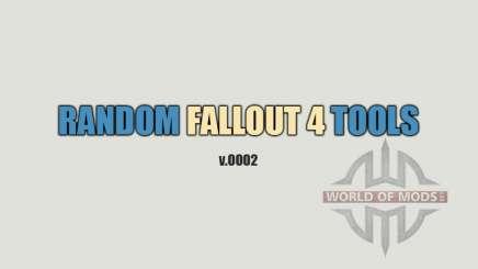 Random Fallout 4 Tools [build 0002] para Fallout 4