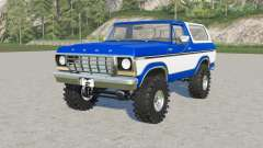 Ford Bronco Custom Wagon (U150) 1978 para Farming Simulator 2017